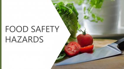 Food Safety Hazards
