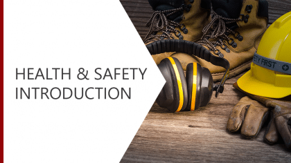 Health and Safety Introduction