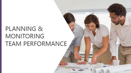 Planning and Monitoring Team Performance
