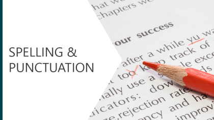 Spelling and Punctuation