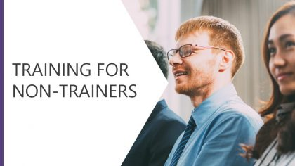 Training for Non Trainers